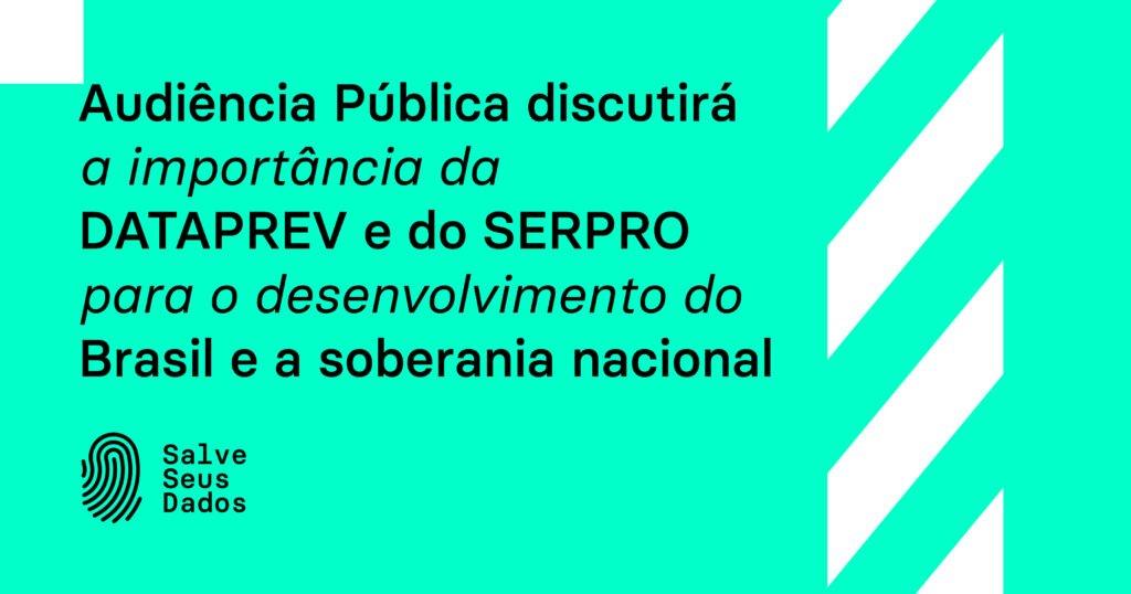 Audiência Pública privatização Dataprev e Serpro